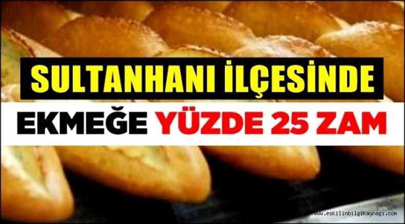 Sultanhanı'nda ekmeğe zam: 1.25 TL oldu